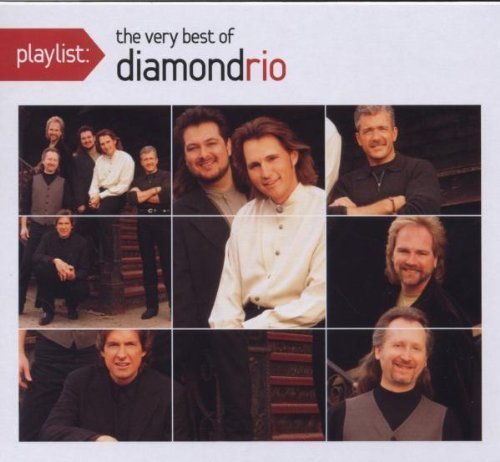 Playlist:The Very Best of Diamond Rio (Eco-Friendly Packaging) by Diamond Rio (2008-10-21)