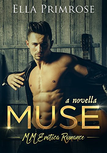 Download for free Muse : MM Erotica Romance : Novella
