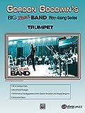 Gordon Goodwin's Big Phat Play Along: Trumpet, Book & CD (Jazz Play-Along Series)