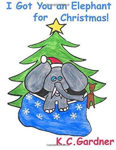 I Got You an Elephant for Christmas!