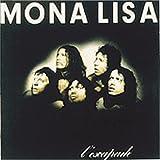 L'Escapade by MONA LISA (2008-01-01)