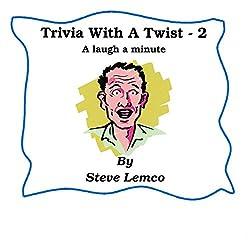 Trivia with a Twist 2