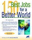 150 Best Jobs for a Better World, Laurence Shatkin, 1593574762