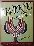 Wine as you like it