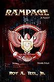 Rampage: The Iron Eagle Series Book Nine