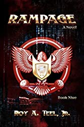 Rampage: A Suspense-Thriller In The Iron Eagle Series Book Nine