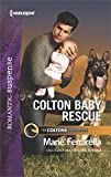 Colton Baby Rescue (The Coltons of Red Ridge Book 1)