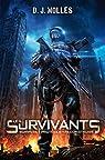 Les Survivants, tome 1 : Survivre, protéger, reconstruire par Molles