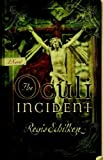 img - for The Oculi Incident by Regis Schilken (2005-06-15) book / textbook / text book