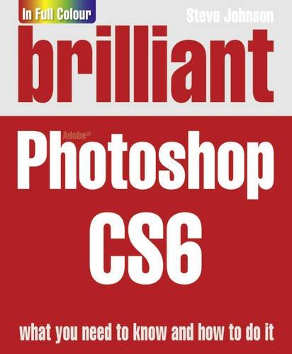 Read Online Brilliant Photoshop Cs6 ebook