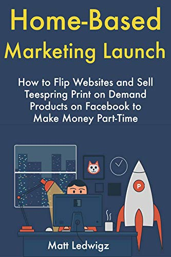 Amazon com: Home-Based Marketing Launch: How to Flip