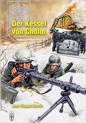 Der Kessel von Cholm (Geschichte im Detail): Amazon.de: Juan Vázquez ...