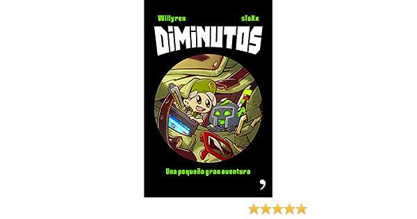 Diminutos: Una pequeña gran aventura (Spanish Edition)