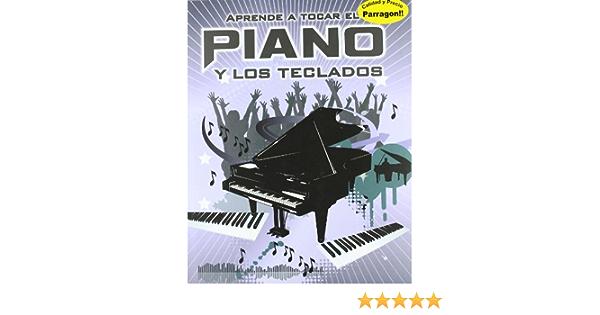 Aprende a tocar el piano y teclados: Amazon.es: Libros