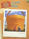 Uniquely Ohio, Marcia Schonberg and Heinemann Library Staff, 1432925814