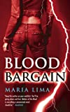 Blood Bargain, Maria Lima, 0809573059