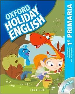 Holiday English 1º Primaria: Pack Spanish 3rd Edition Holiday English Third Edition - 9780194546287: Amazon.es: Marcos Peñate, Paul Shipton, Plácido Bazo: ...