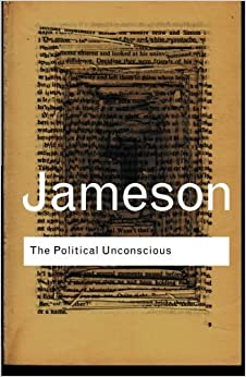 Book The Political Unconscious: Narrative as a Socially Symbolic Act (Routledge Classics) by Fredric Jameson (2002-06-13)
