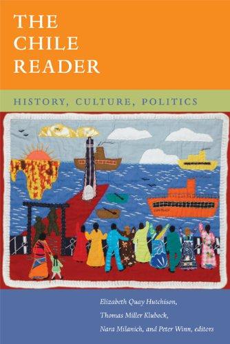 The Chile Reader: History, Culture, Politics (The Latin America Readers) ebook