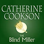 The Blind Miller | Catherine Cookson