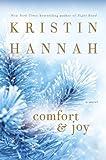 Comfort and Joy, Kristin Hannah, 0345483677