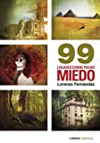 99 lorenzo - 99 lugares donde pasar miedo