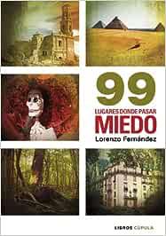 99 lugares donde pasar miedo (Hobbies): Amazon.es