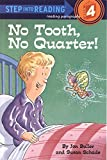 img - for No Tooth, No Quarter! (Step into Reading) book / textbook / text book