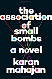 Image of The Association of Small Bombs: A Novel