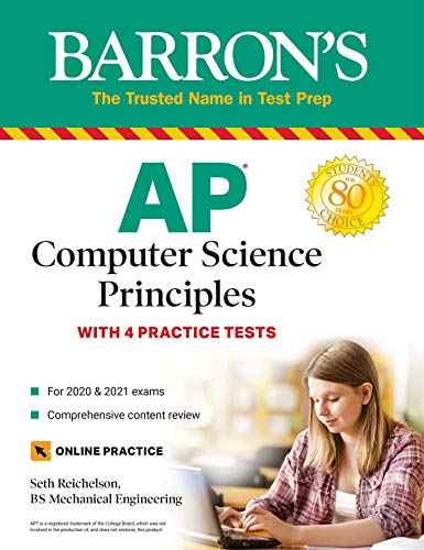 AP Computer Science Principles: With 4 Practice