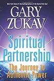 Spiritual Partnership, Gary Zukav, 0061458511