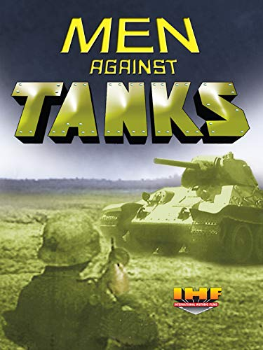 Men Against Tanks (Manner gegen Panzer 1943)