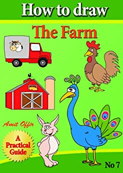 How to Draw the Farm (how to draw comics and cartoon characters Book 7) by [offir, amit]