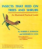 Insects That Feed on Trees and Shrubs, Warren T. Johnson and H. H. Lyon, 080140956X