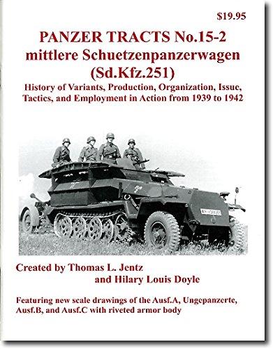 Mittlere Schuetzenpanzerwagen (Sd.kfz.251) (Panzer Tracts, # 15-2)