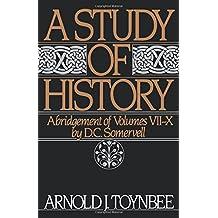 A Study of History: Abridgement of Volumes VII-X