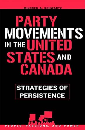Party Movements in the United States and Canada ...