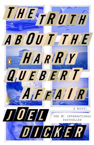 The Truth About the Harry Quebert Affair: A Novel cover