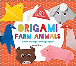 Origami Farm Animals Easy Fun Paper Folding Projects Super