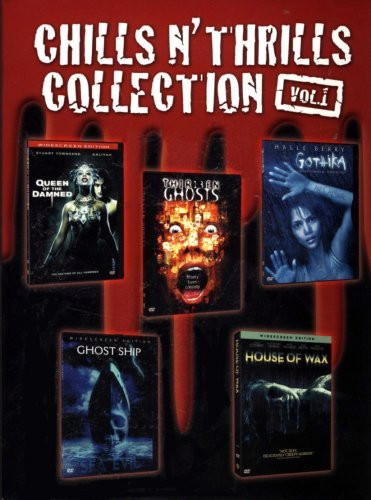 Chills N' Thrills Collection - Vol.1 - House Of Wax / Queen Of The Damned / Gothika / Ghost Ship / Thirteen Ghosts ()