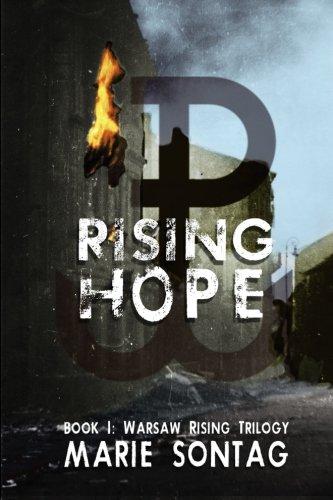 Rising Hope (Warsaw Rising Trilogy) (Volume 1)