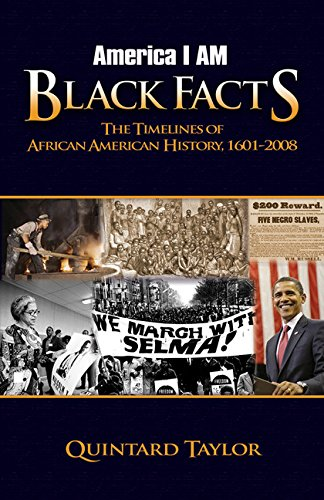Search : America I AM Black Facts: The Timelines of African American History, 1601-2008