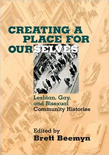 Queer is here lesbian gay bisexual and transgender histories and public culture