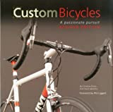 Custom Bicycles: A Passionate Pursuit