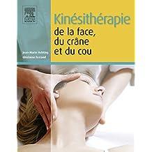 Kinésithérapie de la face, du crâne et du cou