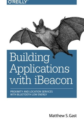 building-applications-with-ibeacon-proximity-and-location-services-with-bluetooth-low-energy