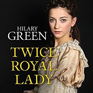 Twice Royal Lady Audiobook