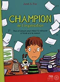 Champion de l'organisation par Janet Fox