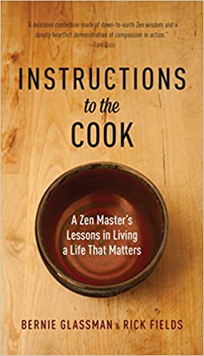 Amazon Instructions To The Cook A Zen Masters Lessons In