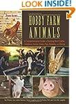Hobby Farm Animals: A Comprehensive G...